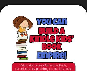 How to Write, Publish & Profit with Kindle Kids' Books Coupon Codes