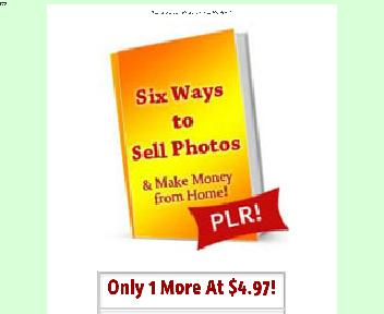 Six Ways to Sell Photos Comes with PLR Coupon Codes