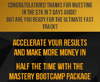 7K IN 7 DAYS MASTERY BOOTCAMP Coupon Codes