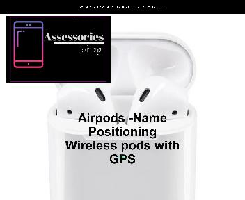 Airpods -Name positioning Wireless Pods discount code