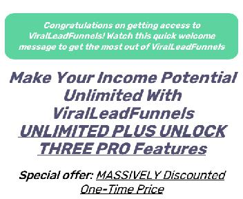 Viral Lead Funnels -UNLIMITED discount code