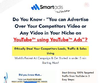 SmartAds - YT Edition - Advertise Over Your Competitors Video or Any Video in Your Niche on YouTube™ discount code