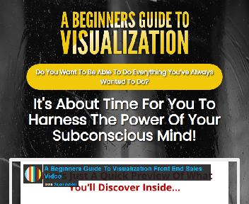 A Beginners Guide To Visualization - Harnessing the Power of Your Subconscious Mind discount code