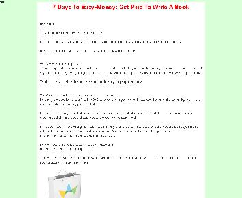 7 Days To Easy-Money: Get Paid To Write A Book discount code