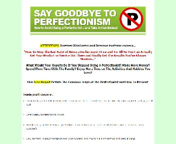 Say Goodbye To Perfectionism Comes with Master Resale/Giveaway Rights Coupon Codes
